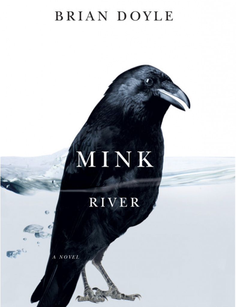 mink river brian doyle novel